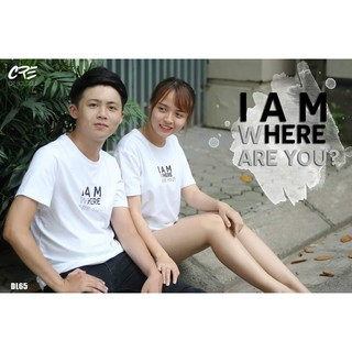 Hot áo thun đôi I AM WHERE ARE YOU? Minh Hằng