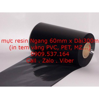 Mực resin 60mm x 300m (in tem vàng PVC, PET, MZ...)