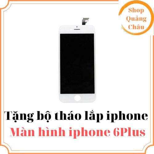 Màn hình Iphone 6 plus[Tặng bộ sửa 8 trong 1]