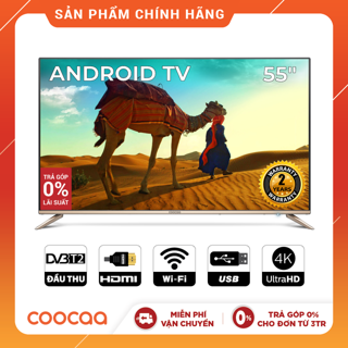 Android SMART TV 4K UHD Coocaa 55 inch Wifi - viền mỏng - Model 55S5G (Vàng)