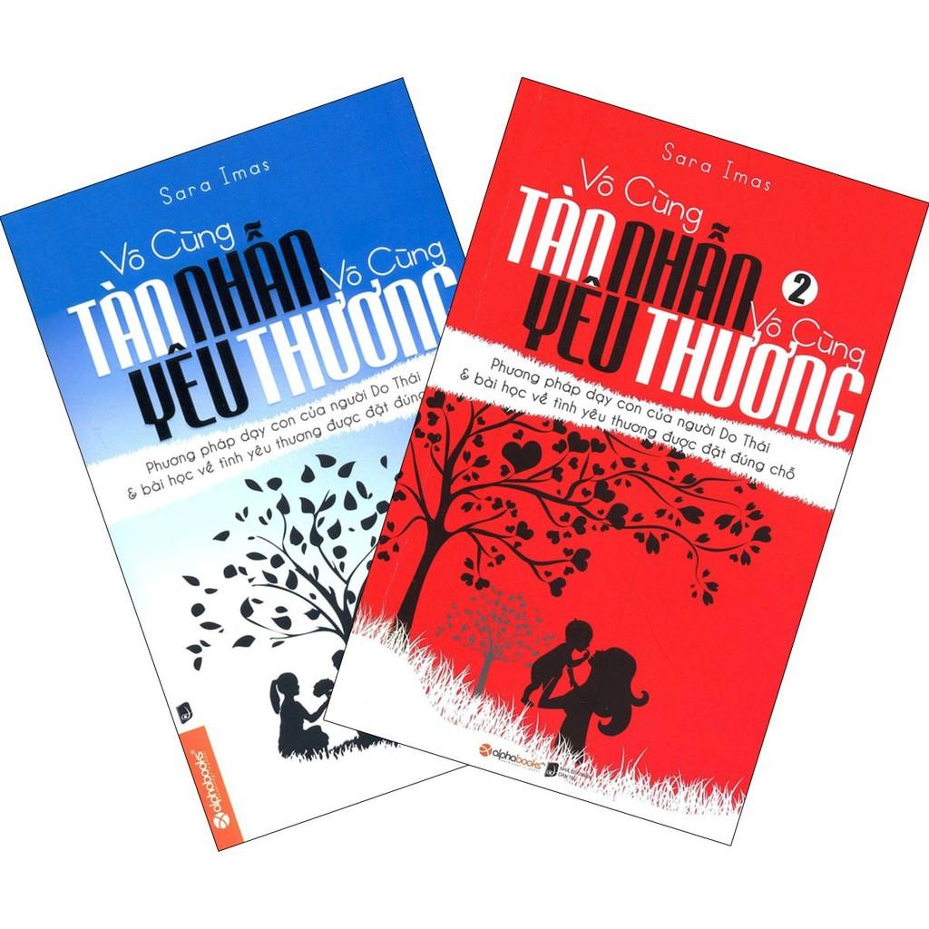 Sách - Combo 2 cuốn Vô cùng tàn nhẫn vô cùng yêu thương ( tập 1 và 2)