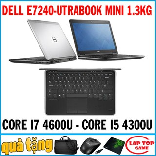 Laptop Utrabook Mini Dell 7240 Core i7 4600U, Core i5 4300U, Màn 12.5IN, nặng 1.3kg ,