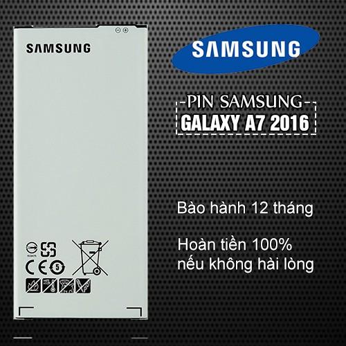 Pin Samsung Galaxy A7 2016 Bảo hành 12 tháng - Hoàn tiền 100% nếu không hài lòng