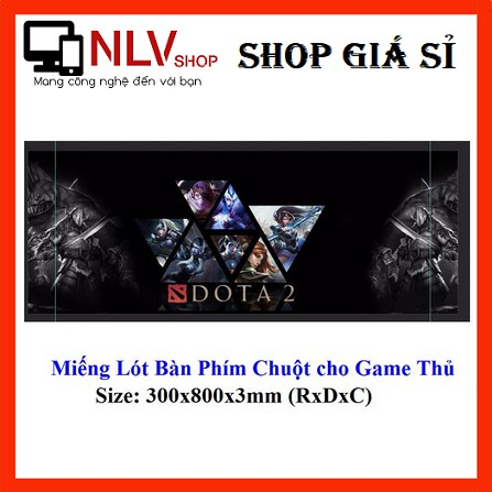 🎁Deal Hot🎁 Miếng Lót Bàn Phím Chuột DoTa 2 Cho Game Thủ S6 ( 300x800x3mm)