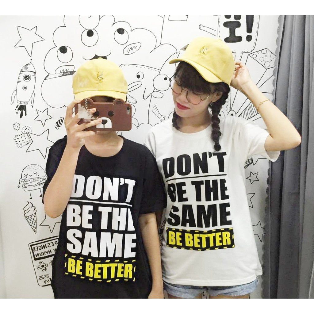 [T-SHIRT] DON'T BE THE SAME
