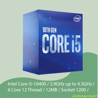 CPU Intel Core i5-10400 / 2.9GHz up to 4.3GHz / 6 Core 12 Thread / 12MB / Socket 1200 / Comet Lake - Box Chính Hãng