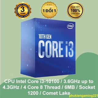 CPU Intel Core i3-10100 / 3.6GHz up to 4.3GHz / 4 Core 8 Thread / 6MB / Socket 1200 / Comet Lake - Hàng Chính Hãng