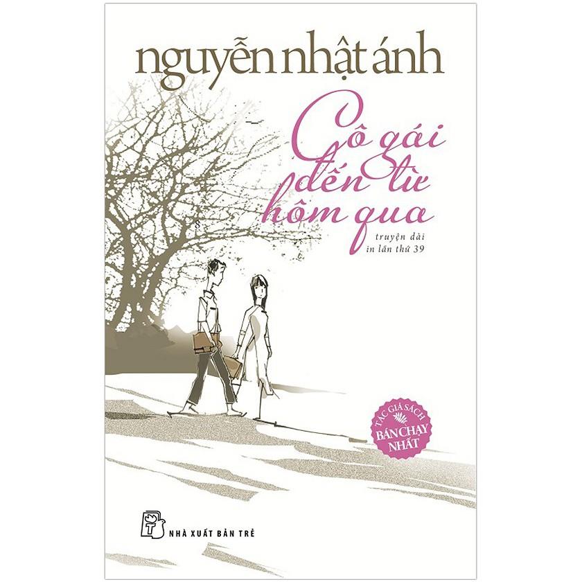 Cuốn sách Cô Gái Đến Từ Hôm Qua - Nguyễn Nhật Ánh
