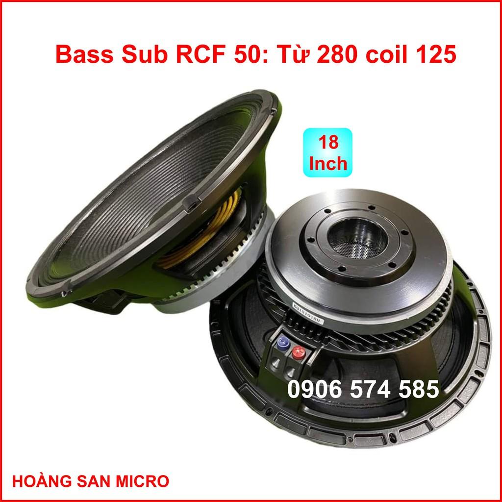 [Nhập khẩu] Loa bass RCF 5 tấc từ 280 coil 125  - bass 50 coil 125 từ 280  -  bass 18 inch RCF - [giá một cái]