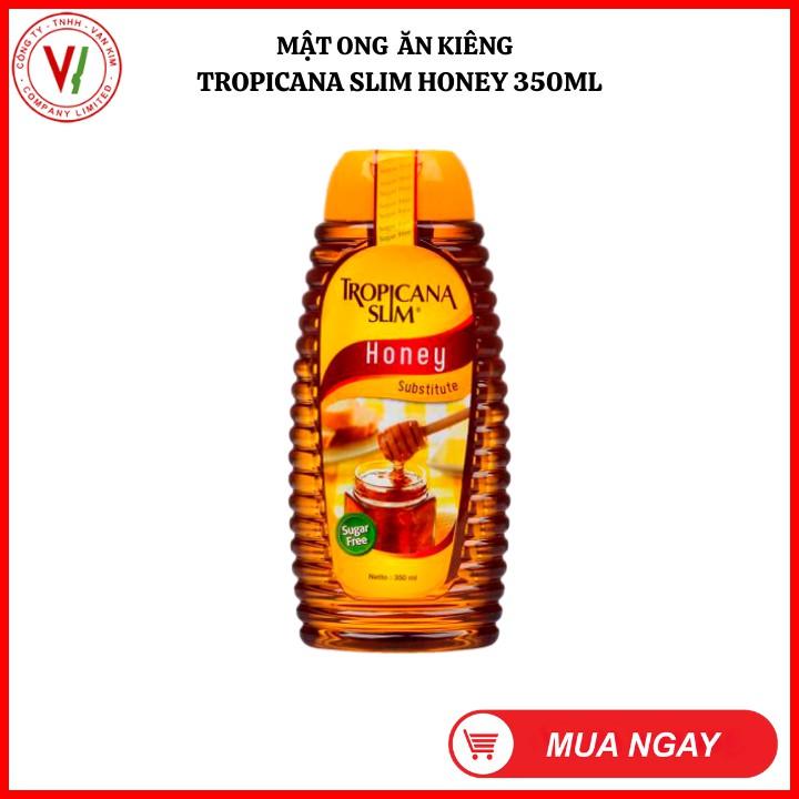 Mật ong ăn kiêng không đường Tropicana Slim Honey 350ml - Sản phẩm phù hợp với ăn kiêng. người đái tháo đường