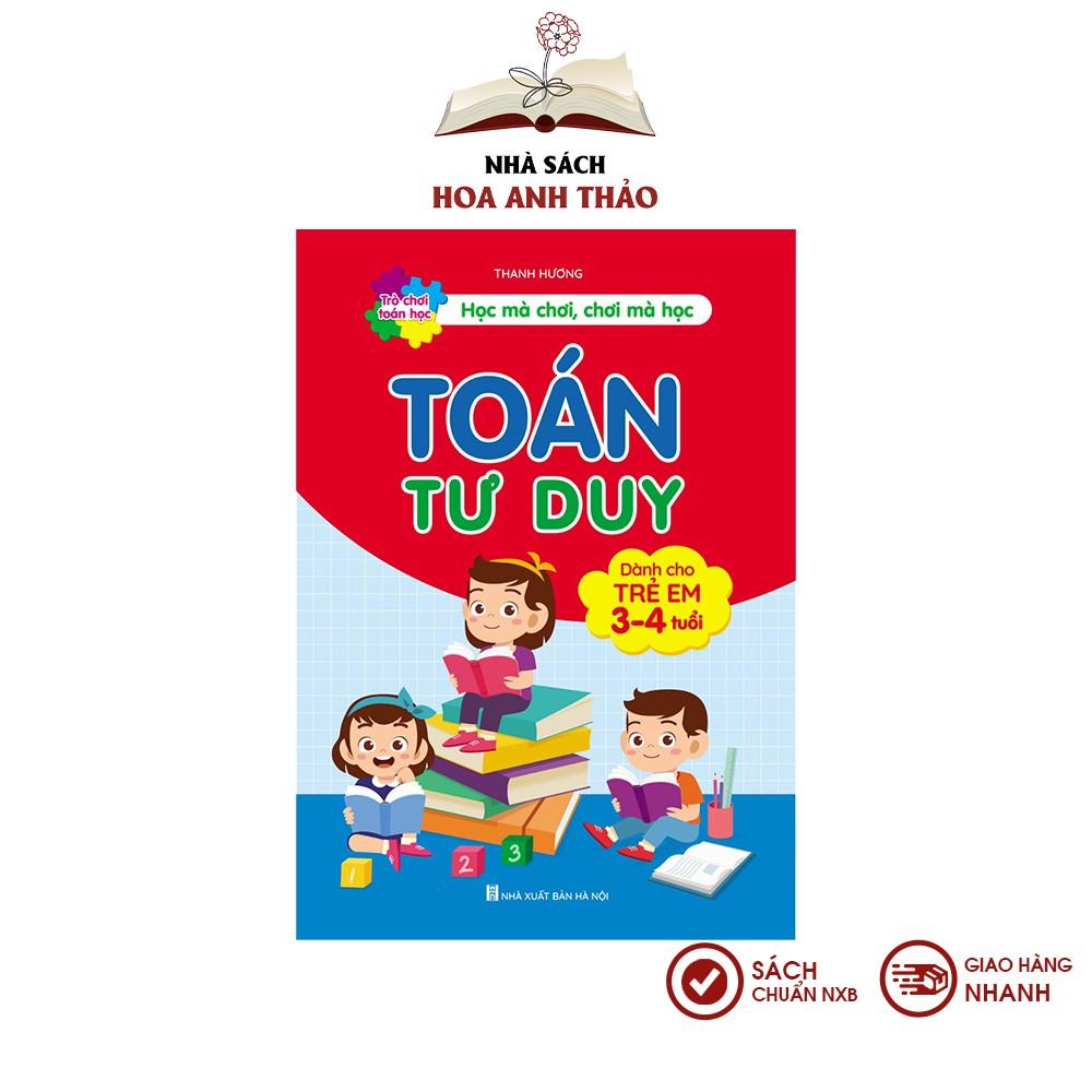 Sách - Toán tư duy cho trẻ từ 3 đến 4 tuổi trò chơi toán học