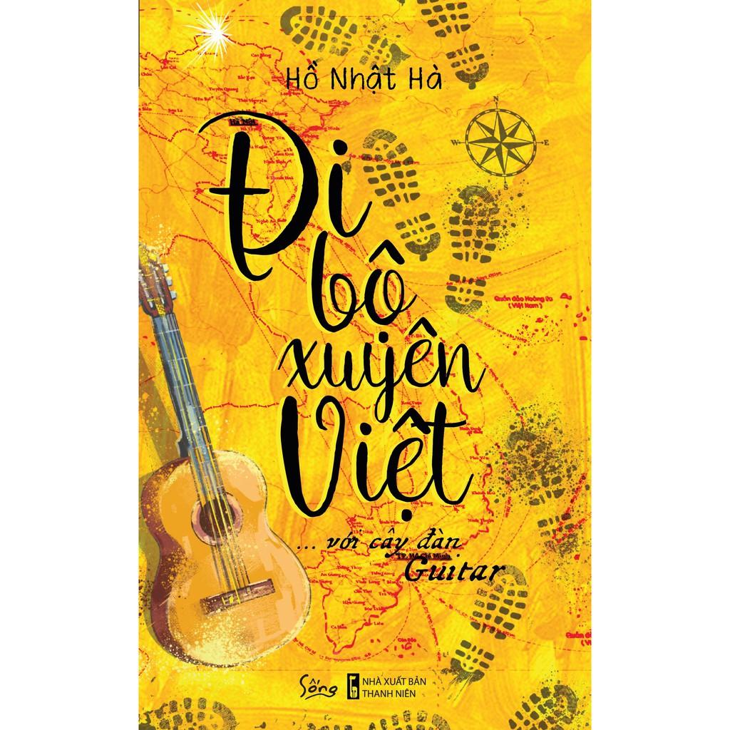 Sách - Đi Bộ Xuyên Việt Với Cây Đàn Guitar - 14485634 , 2207450245 , 322_2207450245 , 124000 , Sach-Di-Bo-Xuyen-Viet-Voi-Cay-Dan-Guitar-322_2207450245 , shopee.vn , Sách - Đi Bộ Xuyên Việt Với Cây Đàn Guitar