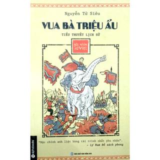 Sách - Vua Bà Triệu Ẩu - Góc Nhìn Sử Việt thumbnail