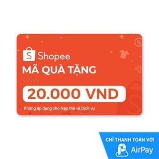 Hình ảnh [E-voucher] Mã Quà Tặng Shopee (trừ Nạp Thẻ Dịch Vụ) 20.000đ thanh toán bằng AirPay-0