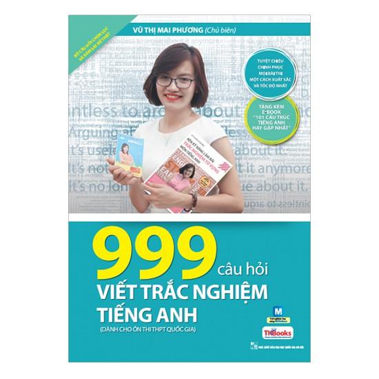Sách -999 Câu Hỏi Viết Trắc Nghiệm Tiếng Anh