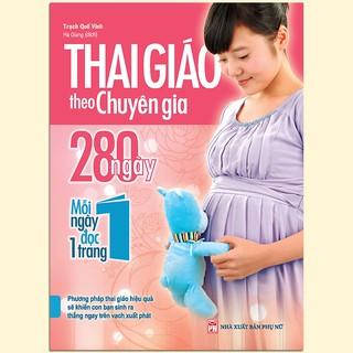 Sách - Thai Giáo Theo Chuyên Gia - 280 Ngày, Mỗi Ngày Đọc 1 Trang