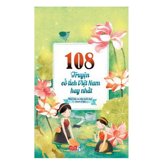 Sách - 108 Truyện Cổ Tích Việt Nam Hay Nhất