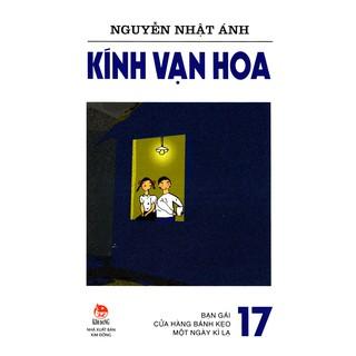 Sách - Kính Vạn Hoa (Phiên Bản 18 Tập) - Tập 17 thumbnail