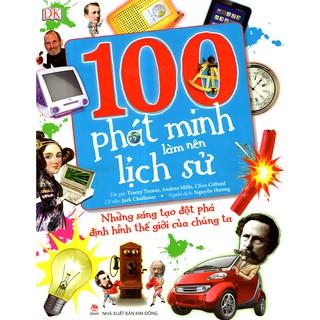 Sách - 100 Phát Minh Làm Nên Lịch Sử thumbnail