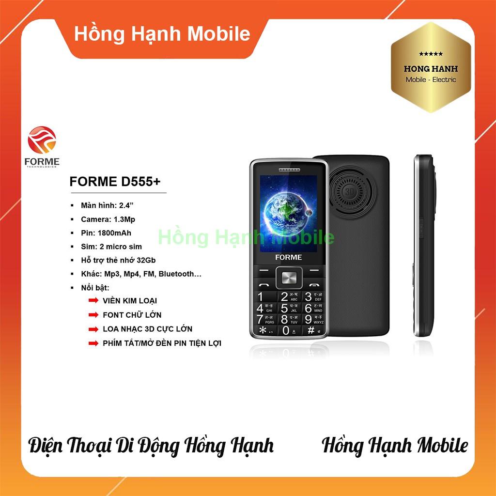 Điện Thoại Forme D555+ - Hàng Chính Hãng - Hồng Hạnh Mobile