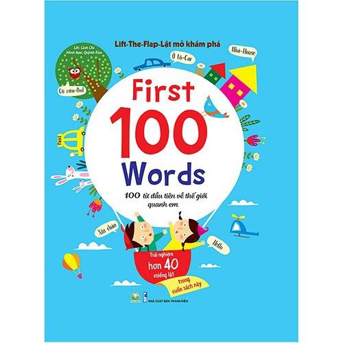 Lift-The-Flap-Lật mở khám phá - First 100 Words - 100 từ đầu tiên về thế giới quanh em
