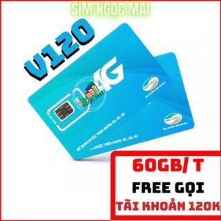 Sim 4G Viettel V120 – FREESHIP – 60GB DATA – MIỄN PHÍ GỌI – SIM NGỌC MAI