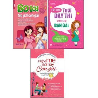 Sách - Combo 80 Lời Mẹ Gửi Con Gái + Cẩm Nang Tuổi Dậy Thì Dành Cho Bạn Gái + Nghe Mẹ Nói Này Con Gái (3 cuốn) thumbnail