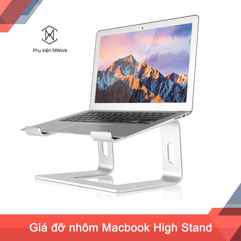 Đế giữ Macbook High Stand - Nhôm nguyên khối