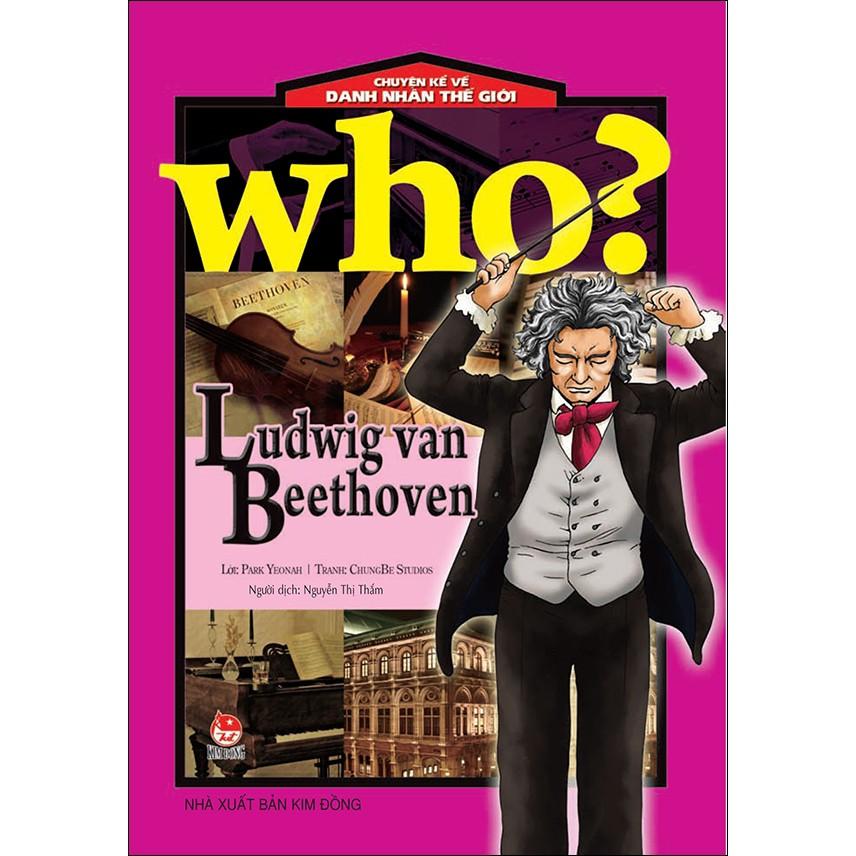 Sách: Chuyện Kể Về Danh Nhân Thế Giới - Ludwig van Beethoven