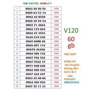 [Mã ELFLASH5 giảm 20K đơn 50K] Sim viettel V120 số đẹp 7 ( 60gb data 4g, gọi viettel dưới 20' free, 50' ngoại mạng)