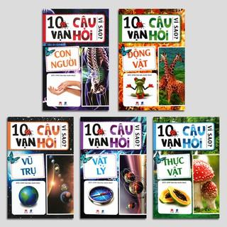 Sách - 10 vạn câu hỏi vì sao (Bộ 5q) - Huy Hoàng