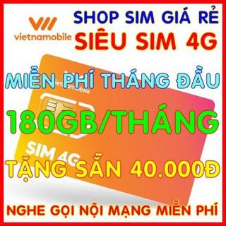 Sim 4G Vietnamobile Siêu Sim có 180Gb/Tháng Miễn phí tháng đầu + Tặng Sẵn 40.000đ + Nghe Gọi Nội Mạng Miễn Phí