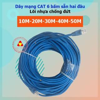 Dây mạng CAT 6 bấm sẵn 2 đầu 10m 15m 20m 25m 30m 35m 40m 45m 50m (Dây internet lõi nhựa chống đứt)