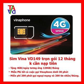 Sim 4G Vina VD149 Trọn Gói 1 Năm ( 4gb/ngày ) – Miễn Phí Data – Miễn Phí gọi_không mất phí hay cước phát sinh