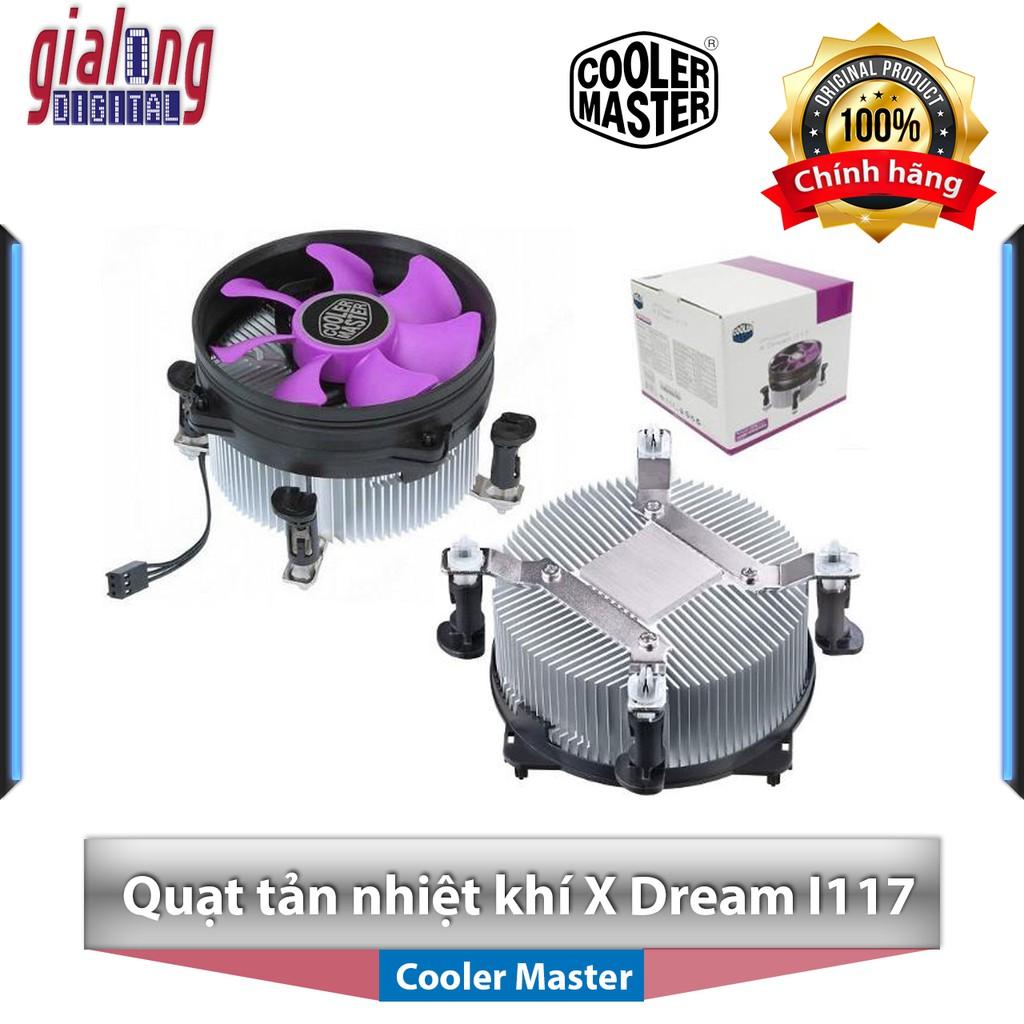 Quạt tản nhiệt khí cho CPU máy tính Cooler Master X Dream I117