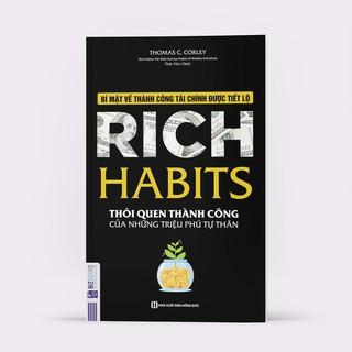 Sách - Rich Harbits - Thói Quen Thành Công Của Những Triệu Phú Tự Thân
