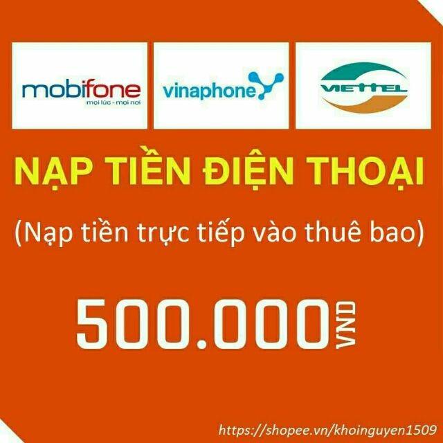 Nạp tiền trực tiếp thẻ điện thoại nhà mạng viettel 500k