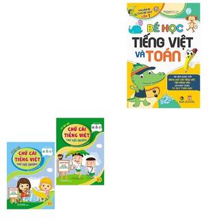 Sách - Combo Bé Học Tiếng Việt và Toán+Vở Tập Viết Chữ Cái Tiếng Việt Chữ Viết Thường - Dành Cho Bé Chuẩn Bị Vào Lớp 1