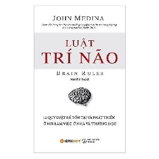 Sách Alphabooks - Luật trí não (Tái bản 2018)