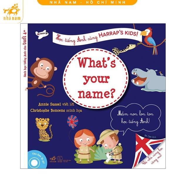 Sách - Học Tiếng Anh Cùng Harraps Kids - Tên Bạn Là Gì? (Nhã Nam HCM)