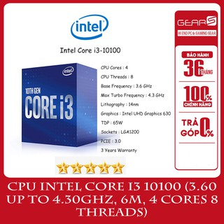 CPU Intel Core i3 10100 (3.60 Up to 4.30GHz, 6M, 4 Cores 8 Threads) Full box nhập khẩu