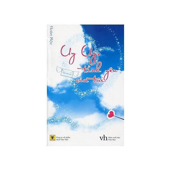 Sách - Uy Uy, tình yêu của tôi (Tiểu thuyết) - 3613617 , 1276757168 , 322_1276757168 , 60000 , Sach-Uy-Uy-tinh-yeu-cua-toi-Tieu-thuyet-322_1276757168 , shopee.vn , Sách - Uy Uy, tình yêu của tôi (Tiểu thuyết)
