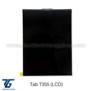 màn hình tab T355/ P355 – LCD
