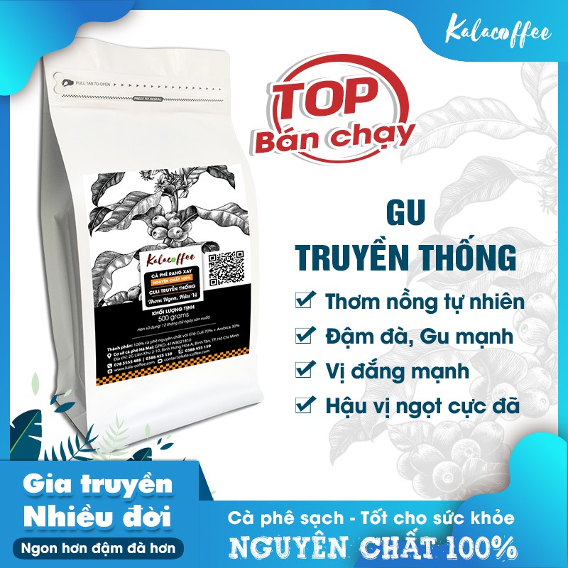 Cà phê Culi nguyên chất 100% Pha phin , Gu cực đậm , Cực mạnh , Thơm dai , Hậu ngọt - gói 500g Kalacoffee