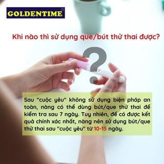 Que thử thai bút thử thai test nhanh độ chính xác cao của Goldentime 7