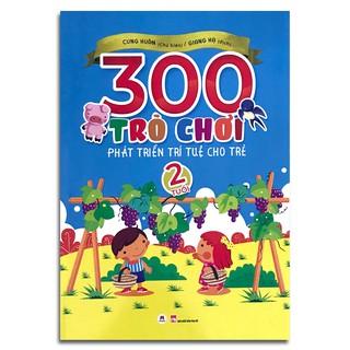 Sách - 300 trò chơi phát triển trí tuệ cho trẻ 2 tuổi