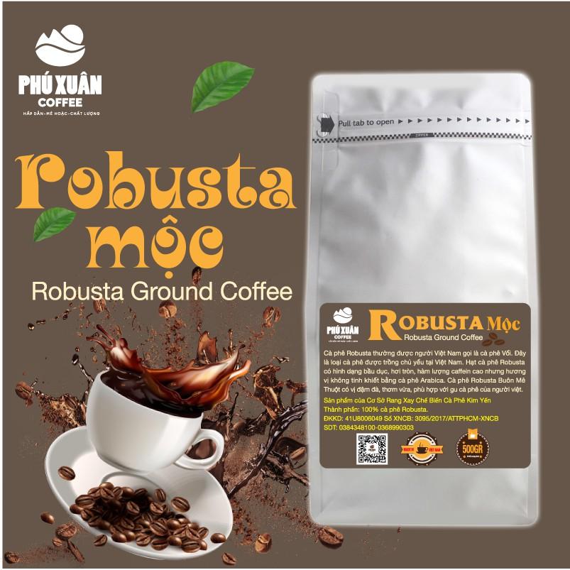 [QUÀ TỪ 1KG] 500gr Cà phê Robusta Rang Mộc Buôn Ma Thuột PHUXUAN COFFEE - Cà phê rang xay mộc pha phin pha máy