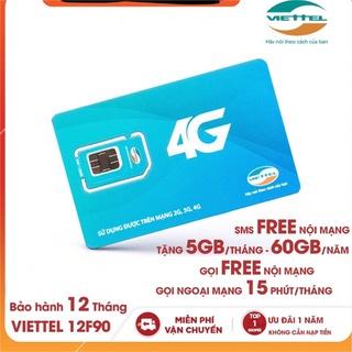 SIM 4G VIETTEL 12F90 TRỌN GÓI 1 NĂM GỌI 1 TỶ PHÚT VÀ TẶNG 5GB/THÁNG