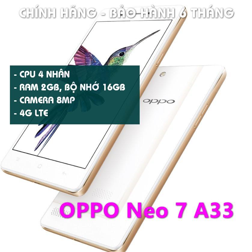 [Giá Sốc] điện thoại Oppo Neo7 A33 ram 2G/16G có 4G mới Chính hãng, chơi TikTok, zalo FB Youtube ngon lành