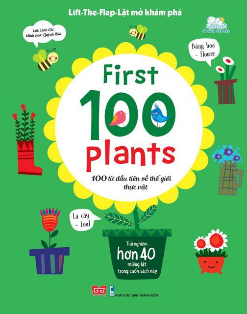 Sách Lật Mở Khám Phá: First 100 Plants - 100 Từ Đầu Tiên Về Thế Giới Thực Vật